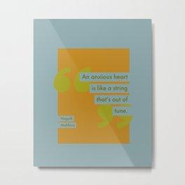 An Anxious Heart Metal Print