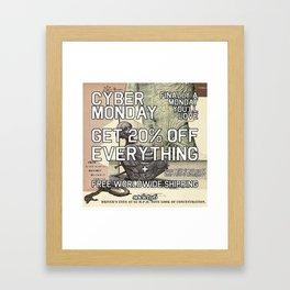 It's Cyber Monday! Framed Art Print