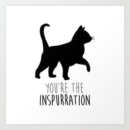 You're The Inspurration Art Print
