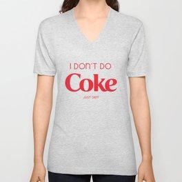 I don't do coca. just diet :) Unisex V-Neck
