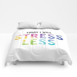 New Year's Resolution - TODAY I WILL STRESS LESS Comforters
