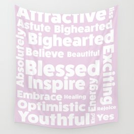 Positive message  ( pink version ) Wall Tapestry