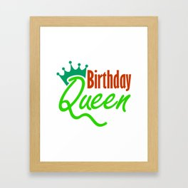Birthday Queen 1 Framed Art Print