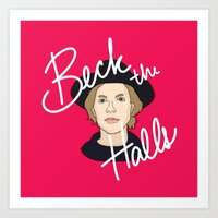 cassia beck Art Prints featuring Beck the Halls by Chelsea Herrick