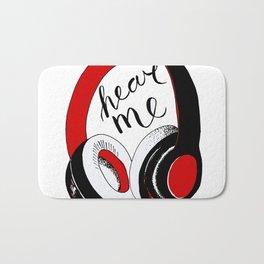 "headphones, ""hear me"". Bath Mat"
