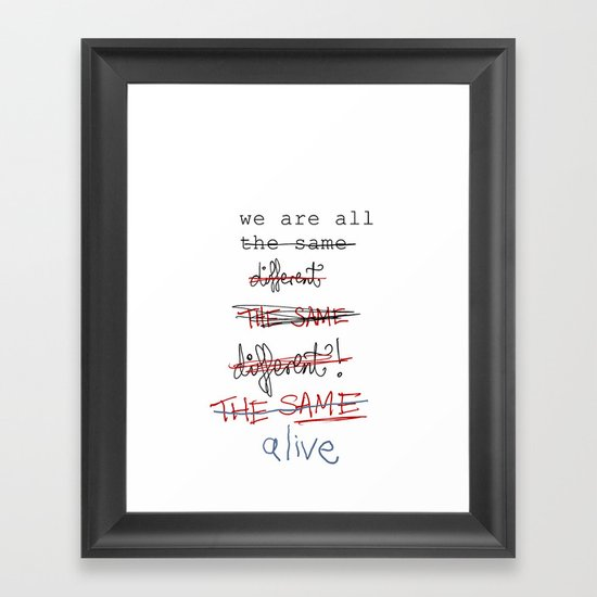 we are all the same/different Framed Art Print