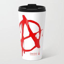 Chaos Grimm Anarchy  Travel Mug