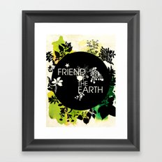 Friend of the Earth Framed Art Print