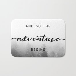 And So The Adventure Begins - New Day Bath Mat