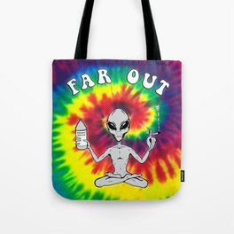 Far Out Alien (Tie Dye) Tote Bag
