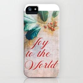 Joy to the World 2 iPhone Case
