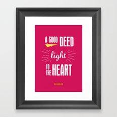 A Good Deed Brings Light to the Heart Framed Art Print