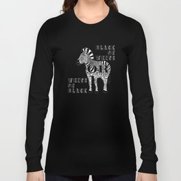 Racial equality Long Sleeve T-shirt