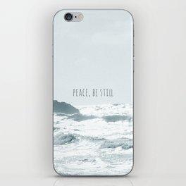 PEACE, BE STILL. iPhone Skin
