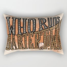 Who Runs Bartertown Rectangular Pillow