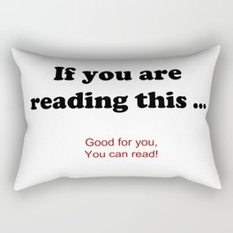 If you are reading this ... Rectangular Pillow