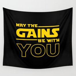 May The Gains Be With You Wall Tapestry