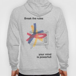 Break the rules  Hoody