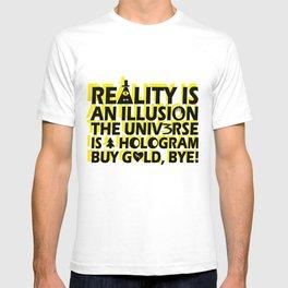 Buy Gold, Bye! T-shirt