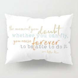 Nostalgic Inspirational Quote Storybook Quote from Peter Pan Pillow Sham