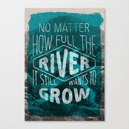 It still wants to grow Canvas Print