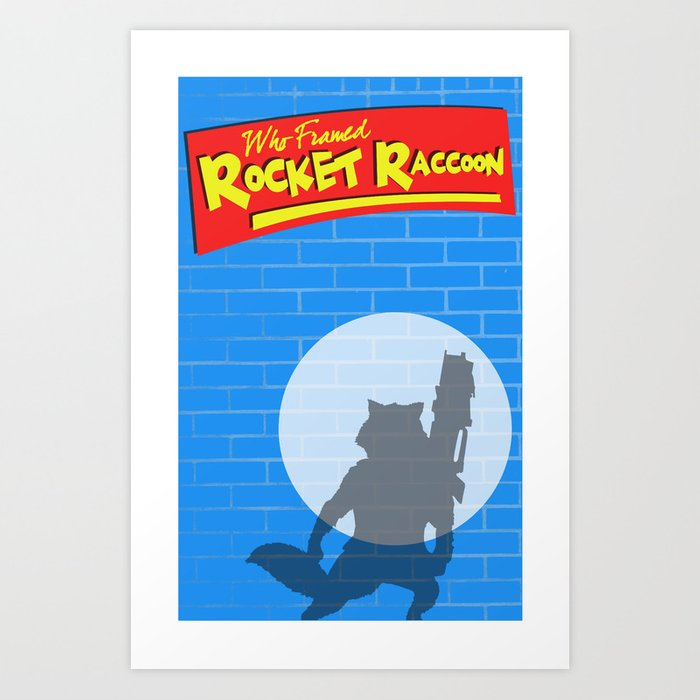Who Framed Rocket Raccoon? Art Print