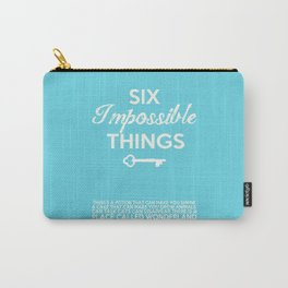 Impossible Things Carry-All Pouch
