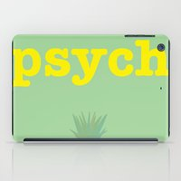 psych iPad Cases featuring Psych! by bees