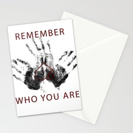Remember who you are II Stationery Cards