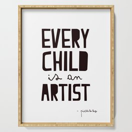Every Child is an artist, black-white kids room typography poster home wall decor canvas Art Serving Tray