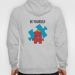 Be Yourself. [Autism Awareness] Hoody