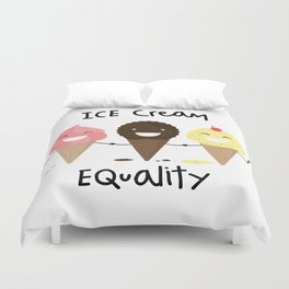 Ice cream Equality :) Duvet Cover