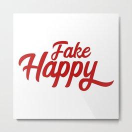 fake happy Metal Print