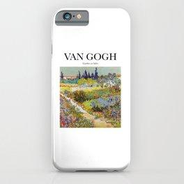 Van Gogh - Garden at Arles iPhone Case