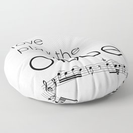 Live, love, play the oboe Floor Pillow