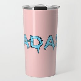 Badass Travel Mug