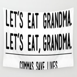 Let's Eat Grandma - Commas Save Lives Wall Tapestry