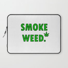 cannabis leaf smoke weed legalization legalize gift Laptop Sleeve