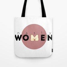 NASTY WOMEN Tote Bag