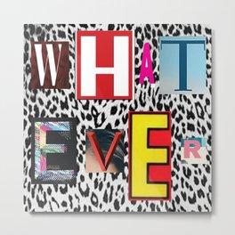 cheetah whatever Metal Print
