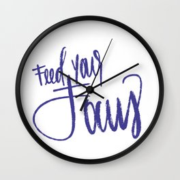 Feed Your Focus Wall Clock