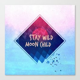 Stay wild moon child - pastel Canvas Print