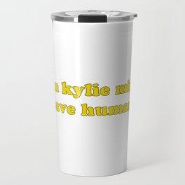KYLIE FOR HUMANITY Travel Mug