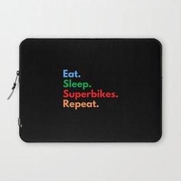 Eat. Sleep. Superbikes. Repeat. Laptop Sleeve