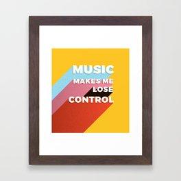 MUSIC MAKES ME - TYPOGRAPHY Framed Art Print