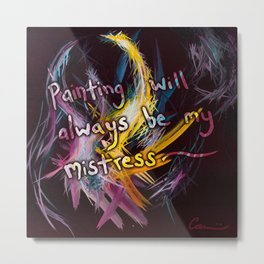 Great Quotes From Contemporary Artist Michael Carini Metal Print