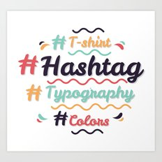 Hashtag Everything Art Print