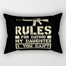Rules For Dating My Daughter Funny Dad Saying Gift Rectangular Pillow
