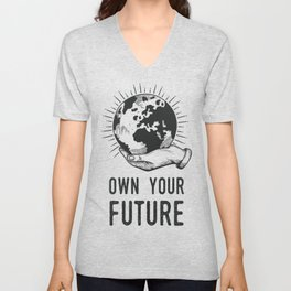 Own Your Future - Earth Day Unisex V-Neck
