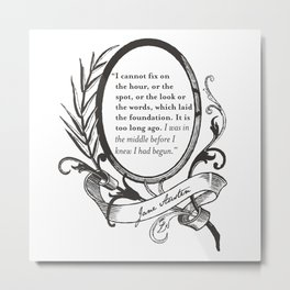 "Jane Austen ""In the Middle"" Metal Print"